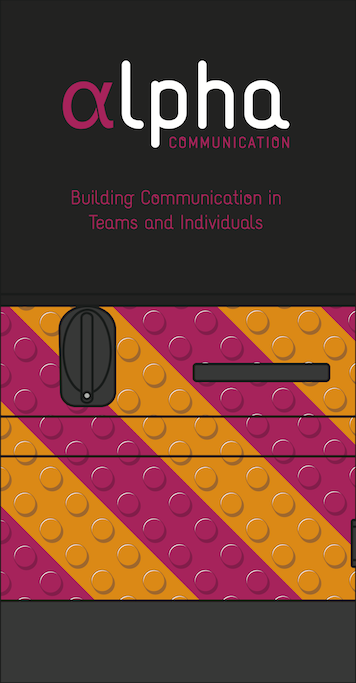 Alpha Communication - Building Communication in Teams and Individuals